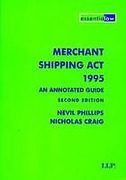 Cover of Merchant Shipping Act 1995: An Annotated Guide