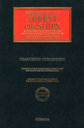 Cover of Berlingieri on Arrest of Ships: A Commentary on the 1952 and 1999 Arrest Conventions