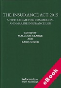 Cover of The Insurance Act 2015: A New Regime for Commercial and Marine Insurance Law (eBook)