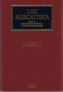 Cover of Lex Mercatoria: Essays on International Commercial Law in Honour of Francis Reynolds