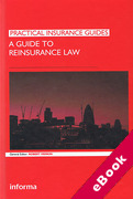 Cover of A Guide to Reinsurance Law (eBook)