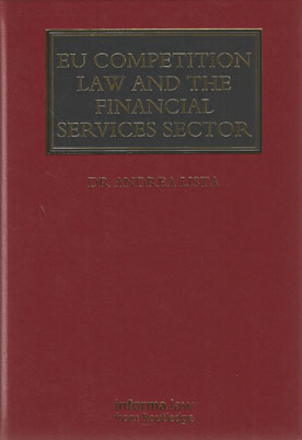 Financial Services and competition law : An overview of EU and national case law