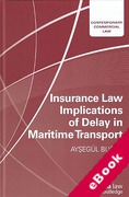 Cover of Insurance Law Implications of Delay in Maritime Transport (eBook)