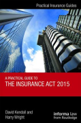 Cover of Practical Guide to the Insurance Act 2015