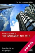 Cover of Practical Guide to the Insurance Act 2015 (eBook)