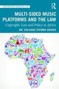Cover of Multi-sided Music Platforms and the Law: Copyright, Law and Policy in Africa