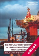 Cover of The Application of Contracts in Developing Offshore Oil and Gas Projects (eBook)