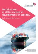 Cover of Maritime Law in 2017: A Review of Developments in Case Law
