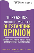 Cover of 10 Reasons You Didn't Write an Outstanding Opinion: Improve Your Opinion Writing on The Bar Professional Training Course