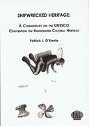 Cover of Shipwrecked Heritage: A Commentary on the UNESCO Convention on Underwater Cultural Heritage