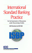Cover of ISBP: International Standard Banking Practice: 2007 Revision for UCP 600