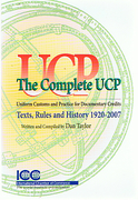 Cover of The Complete UCP 600: Texts, Rules and History 1920 - 2007