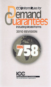 Cover of URDG 758: ICC Uniform Rules for Demand Guarantees including Model Forms