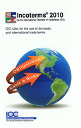 Cover of Incoterms 2010: ICC Rules for the Use of Domestic and International Trade Terms