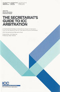 Cover of The Secretariat's Guide to ICC Arbitration