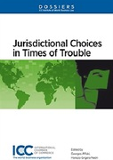 Cover of Jurisdictional Choices in Times of Trouble: Dossier XII of the The ICC Institute of World Business Law