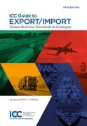 Cover of ICC Guide to Export/Import: Global Standards for International Trade