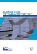 Cover of Business Guide to Trade and Investment: Volume 2 - International Investment