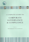 Cover of A Complete Guide to Corporate Governance and Compliance