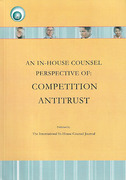 Cover of An In-house Counsel Perspective of: Competition Antitrust