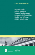 Cover of Access to Justice and the Judiciary : Towards New European Standards of Affordability, Quality and Efficiency of Civil Adjudication