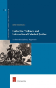 Cover of Collective Violence and International Criminal Justice: An Interdisciplinary Approach