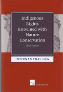 Cover of Indigenous Rights Entwined with Nature Conservation