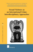 Cover of Sexual Violence as an International Crime: Interdisciplinary Approaches