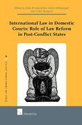 Cover of International Law in Domestic Courts: Rule of Law Reform in Post-Conflict States