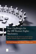 Cover of New Challenges for the UN Human Rights Machinery: What Future for the UN Treaty Body System and the Human Rights Council Procedures?