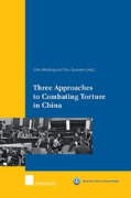 Cover of Three Approaches to Combating Torture in China