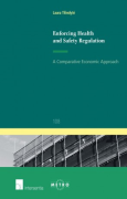 Cover of Enforcing Health and Safety Regulation: A Comparative Economic Approach