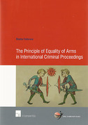 Cover of The Principle of Equality of Arms in International Criminal Proceedings