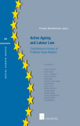 Cover of Active Ageing and Labour Law: Contributions in honour of Professor Roger Blanpain