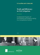 Cover of Truth and Efficiency in Civil Litigation: Fundamental Aspects of Fact-finding and Evidence-taking in a Comparative Context