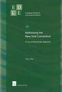 Cover of Rethinking the New York Convention: A Law and Economics Approach