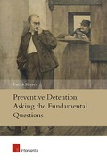 Cover of Preventive Detention: Asking the Fundamental Questions