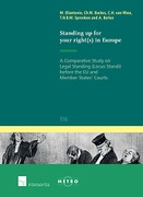 Cover of Standing up for your right(s) in Europe: A Comparative Study on Legal Standing (Locus Standi) before the EU and Member States' Courts