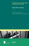 Cover of Inside Police Custody: An Empirical Account of Suspects' Rights in Four Jurisdictions