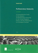 Cover of Parliamentary Immunity: A Comprehensive Study of the Systems of Parliamentary Immunity of the United Kingdom, France, and the Netherlands in a European Context