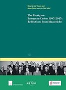 Cover of The Treaty on European Union 1993-2013: Reflections from Maastricht