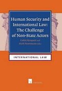 Cover of Human Security and International Law: The Challenge of Non-State Actors