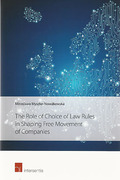 Cover of The Role of Choice of Law Rules in Shaping Free Movement of Companies