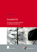 Cover of Excusable Evil: An Analysis of Complete Defences in International Criminal Law