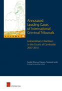 Cover of Annotated Leading Cases of International Criminal Tribunals: Extraordinary Chambers in the Courts of Cambodia 7 July 2007 - 26 July 2010: Volume 43