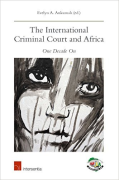 Cover of The International Criminal Court and Africa: One Decade On