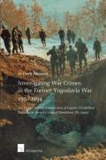 Cover of Investigating War Crimes in the Former Yugoslavia War 1992-1994: The United Nations Commission of Experts Established Pursuant to Security Council Resolution 780 (1992)