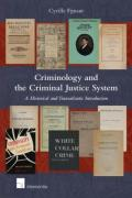 Cover of Criminology and the Criminal Justice System: A Historical and Transatlantic Introduction