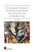 Cover of A Conceptual Analysis of the Private International Law of the EU and its Member States