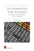 Cover of The European Free Trade Association: An Intergovernmental Platform for Trade Relations